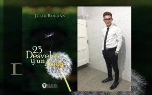 Julito Roldán: «23 Desvelos y Un Amor»