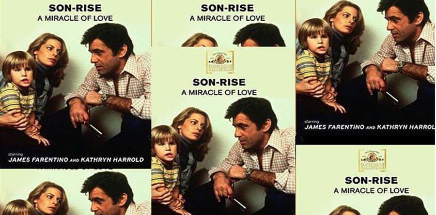 Son Rise Una Película Sobre El Autismo Hablando Claro