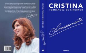 Cristina Fernández de Kirchner presentará su libro «Sinceramente»